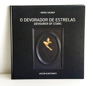 """Livro de Arte """"O devorador de estrelas"""" de Jacob Klintowitz"""