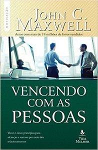 Vencendo Com As Pessoas - John C. Maxwell