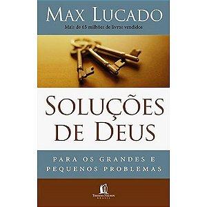 Soluções de Deus - Max Lucado