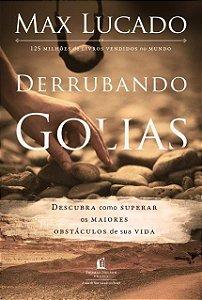 Derrubando Golias - Max Lucado