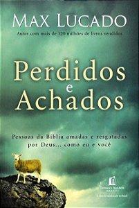 Perdidos e Achados - Max Lucado