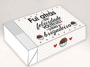 Caixa Fui Atrás da Felicidade… /  06 Brigadeiros - 12x8x3,5