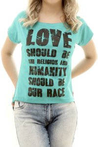 Blusa Love Should Be Our Religion