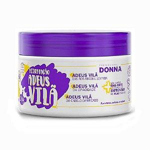 Donna Mascara Hidratação Adeus Vilâ-250g Home Care