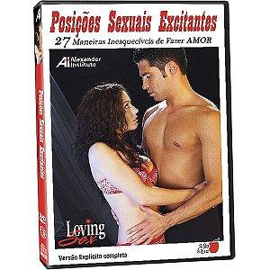 Posições Sexuais Excitantes - 27 Maneiras Inesquecíveis de Fazer Amor - DVD Loving Sex