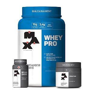 Kit Max Titanium - Whey Pro 1 Kg + Creatina 100 Gr + BCAA 2400 100 Caps