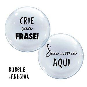 Bubble + Adesivo Personalizado