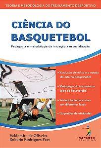 Ciência do Basquetebol: pedagogia e metodologia