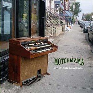 Motormama - Flores Sujas do Quintal (vinil)