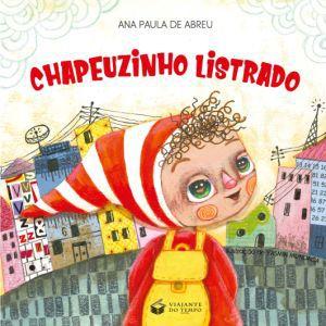 Livro Infantil Chapeuzinho Listrado Bilíngue
