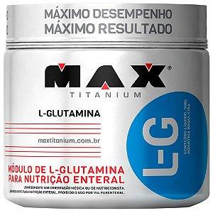 L-G GLUTAMINA (300G) - MAX TITANIUM