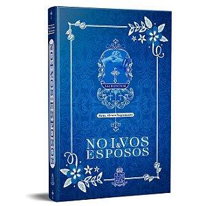 NOIVOS E ESPOSOS - MONS ALVARO NEGROMONTE
