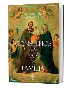CONSELHOS AOS PAIS DE FAMÍLIA