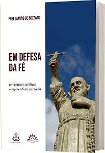 FREI DAMIÃO EM DEFESA DA FÉ