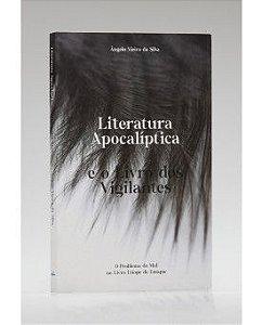 Literatura Apocalíptica e o Livros dos Vigilante.