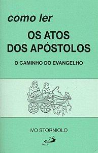 Como ler os Atos dos Apóstolos