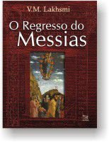 Regresso do Messias, O