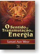Sentido da Transmutação da Energia