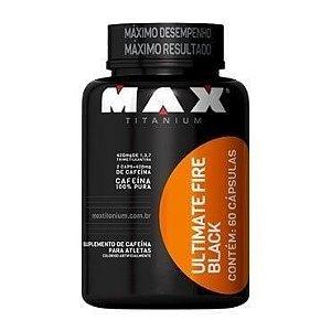 Ultimate Fire Black 60 Cápsulas - Max Titanium