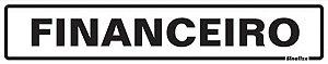 Placa Pvc  5 X 25 Financeiro - Sinalize