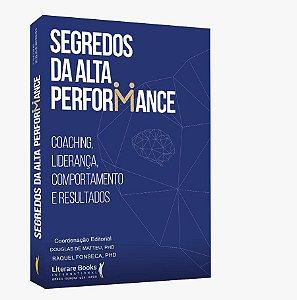 Livro Segredos da Alta Performance - Literare Books