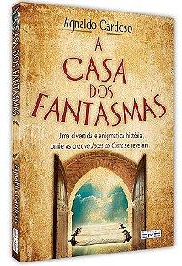 A Casa dos Fantasmas - Agnaldo Cardoso