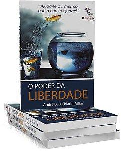 O Poder da Liberdade - André Luis Chiarini Villar