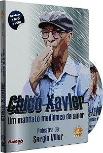 Chico Xavier Um Mandato Mediúnico de Amor - Sérgio Villar