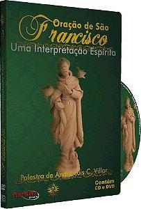 Oração de São Francisco Uma Interpretação Espíritia - André Luis Chiarini Villar