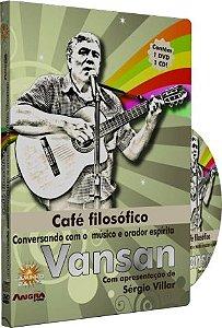 Café Filosófico Conversando com o músico e orador espírita Vansan Com apresentação de Sérgio Villar