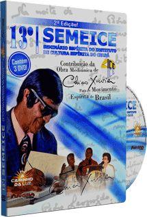 """13º Semeice """"Seminário Espírita do Instituto de Cultura Espírita do Ceará"""" - Vários Palestrantes"""