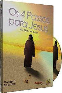 Os 4 Passos para Jesus - José Maria Medeiro