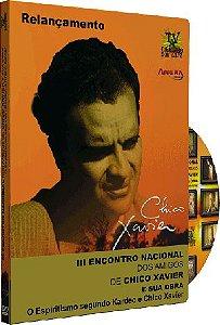 III Encontro Nacional dos Amigos de Chico Xavier e sua Obra - Vários Palestrantes