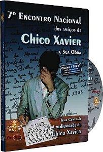 7º Encontro Nacional dos amigos de Chico Xavier e Sua Obra - Vários Palestrantes