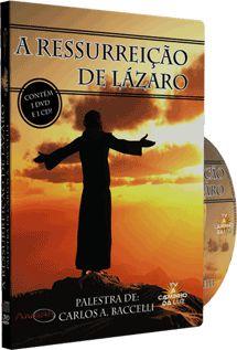 A Ressurreição de Lázaro - Carlos A. Baccelli