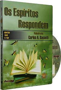 Os Espíritos Respondem - Carlos A. Baccelli