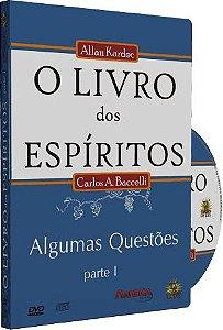O Livro dos Espíritos - Carlos A. Baccelli