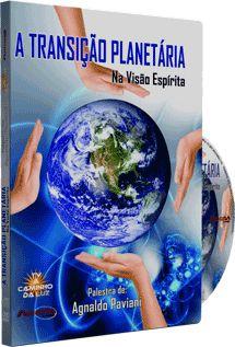 A Transição Planetária - Agnaldo Paviani