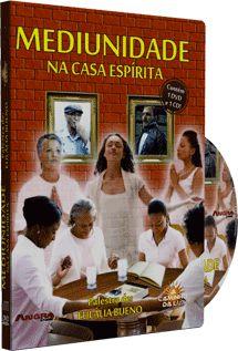 Mediunidade na Casa Espírita - Eulália Bueno