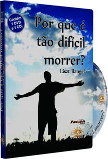 Por Que é Tão Difícil Morrer? - Liszt Rangel