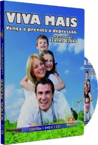Viva Mais, Vença e Previna a Depressão - Izaias Claro