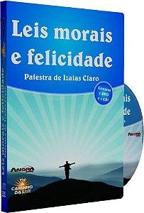 Leis Morais e Felicidade - Izaias Claro