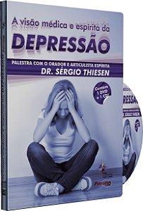 A Visão Médica e Espírita da Depressão - Sérgio Thiesen
