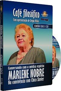Café Filosófico - Conversando com a Médica Espírita Marlene Nobre - Na convivência com Chico Xavier
