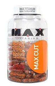 MAX CUT - 60 CÁPSULAS - MAX TITANIUM