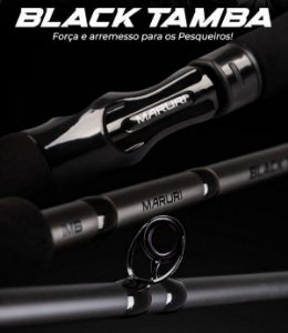 Vara Black Tamba Maruri Carretilha ( 2,40 m - 2,70 m ) 60 lbs - 170 g