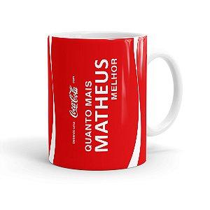 Caneca Personalizada Coca-Cola Quanto Mais, Melhor Branca