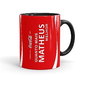 Caneca Personalizada Coca-Cola Quanto Mais, Melhor Preta