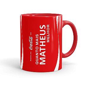 Caneca Personalizada Coca-Cola Quanto Mais, Melhor Vermelha