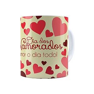 Caneca Porcelana Dia dos Namorados Amor o Dia Todo Branca